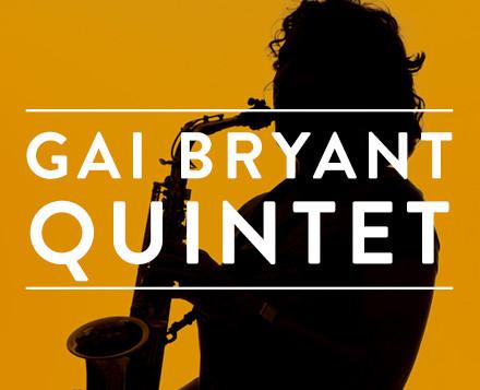 Gai Bryant Quintet dates
