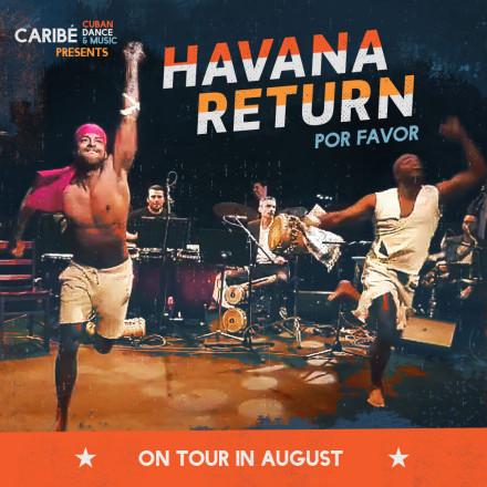 Caribé's 'Havana Return, por favour' is travelling down the south coast