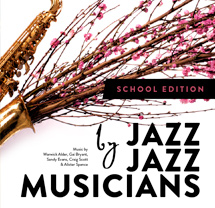 Jazz by Jazz Musicians: School Edition eBook